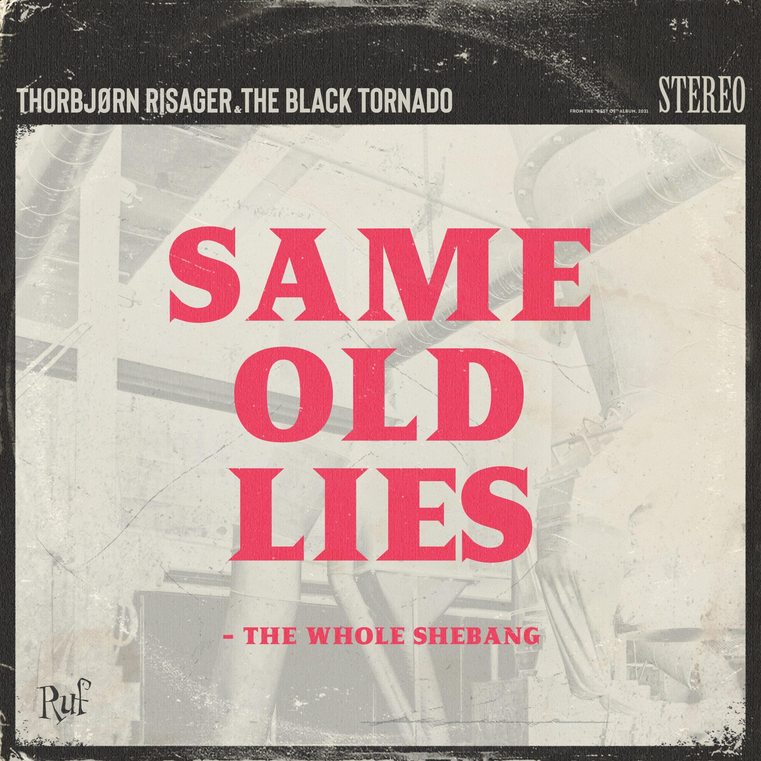 Neue Single –  Thorbjørn Risager – Same Old Lies – The Whole Shebang